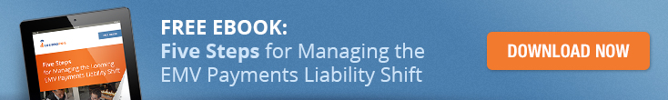 Download Free Ebook: Five Steps for Managing the EMV Payments Liability Shift