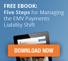 Five Steps for Managing the EMV Payments Liability Shift